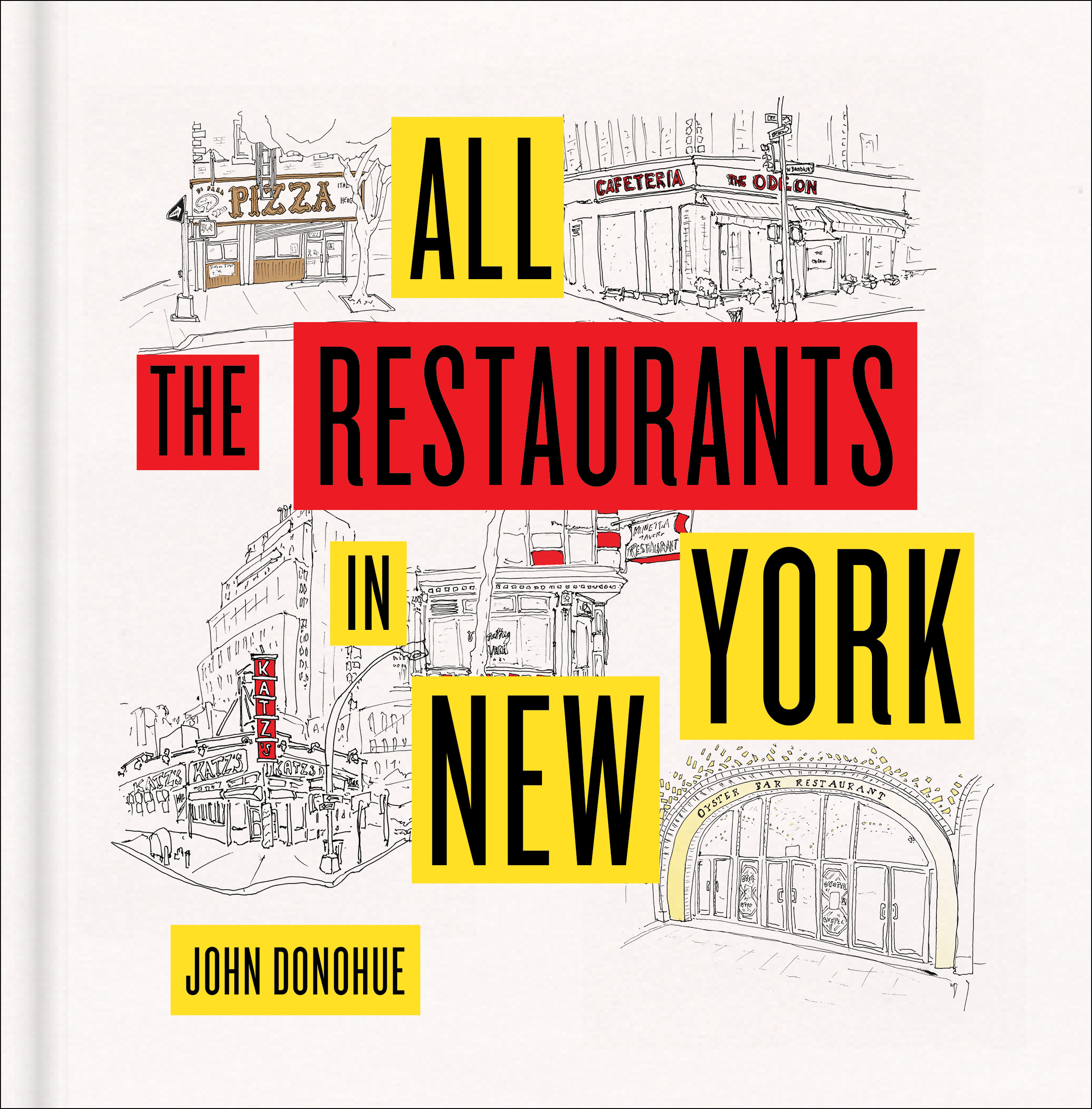 Book Launch: All the Restaurants in New York by John Donohue in conversation with Amanda Kludt