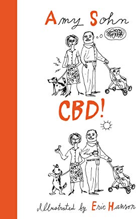 Book Launch: CBD! by Amy Sohn with special guests - comics Christian Finnegan, Jo Firestone and TJ.