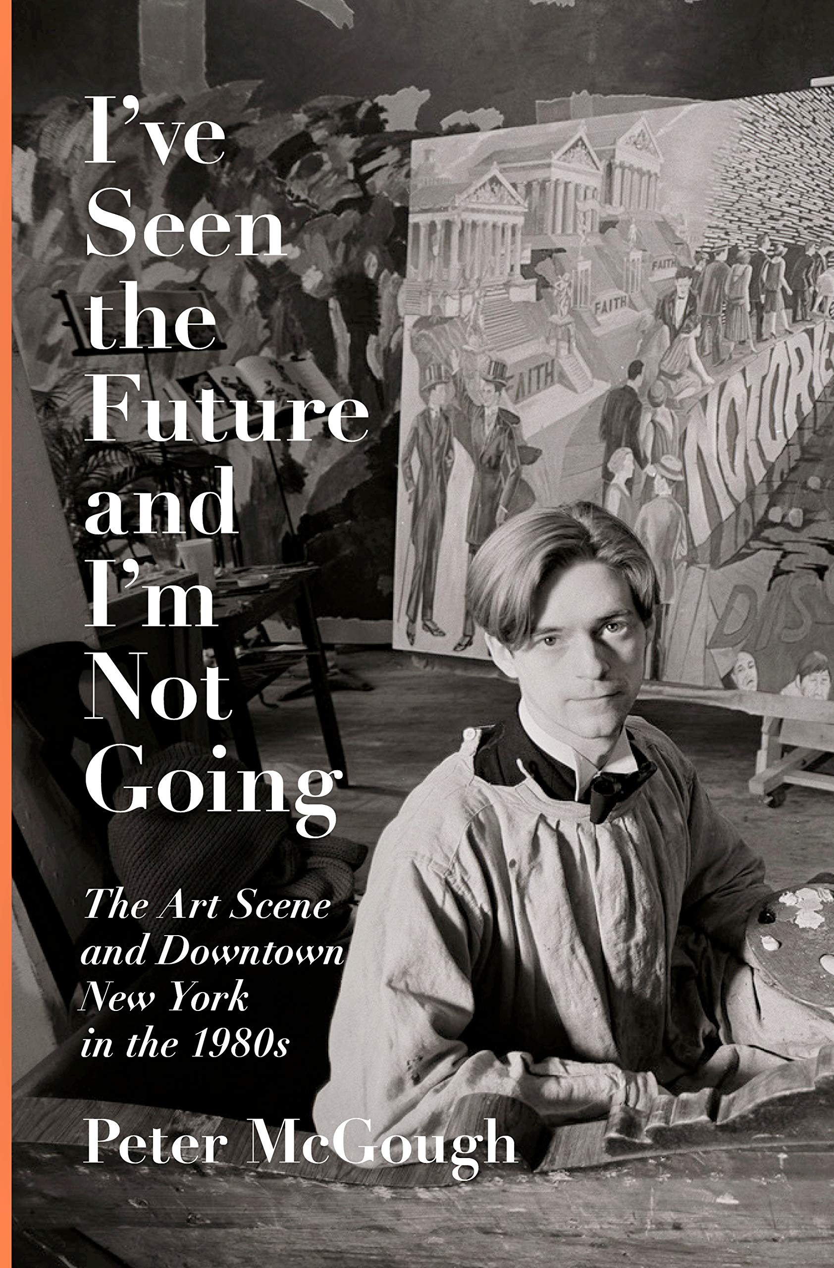 Book Launch: I've Seen The Future and I'm Not Going by Peter McGough