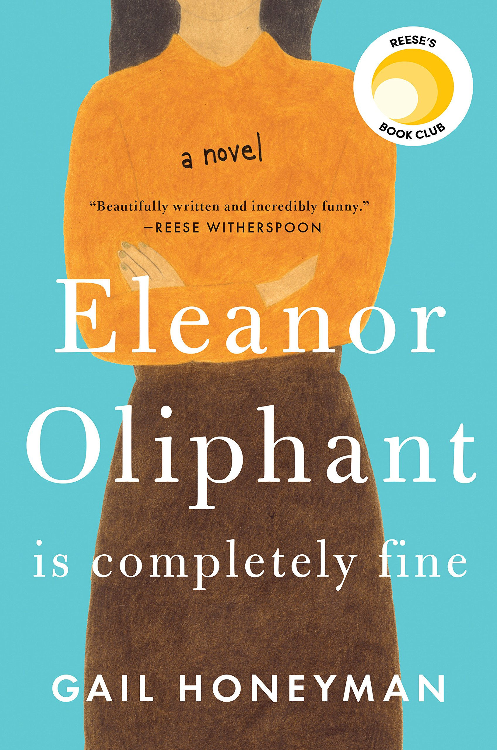 Dumbo Lit Book Club: Eleanor Oliphant is Completely Fine by Gail Honeyman