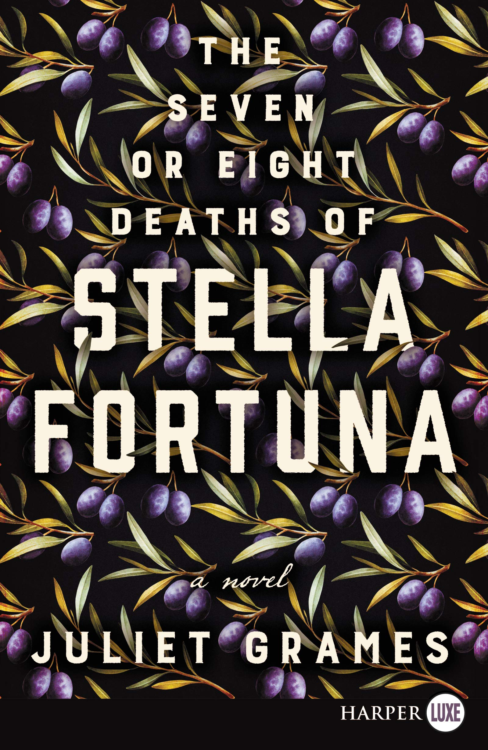 Dumbo Lit Book Club: The Seven or Eight Deaths of Stella Fortuna by Juliet Grames