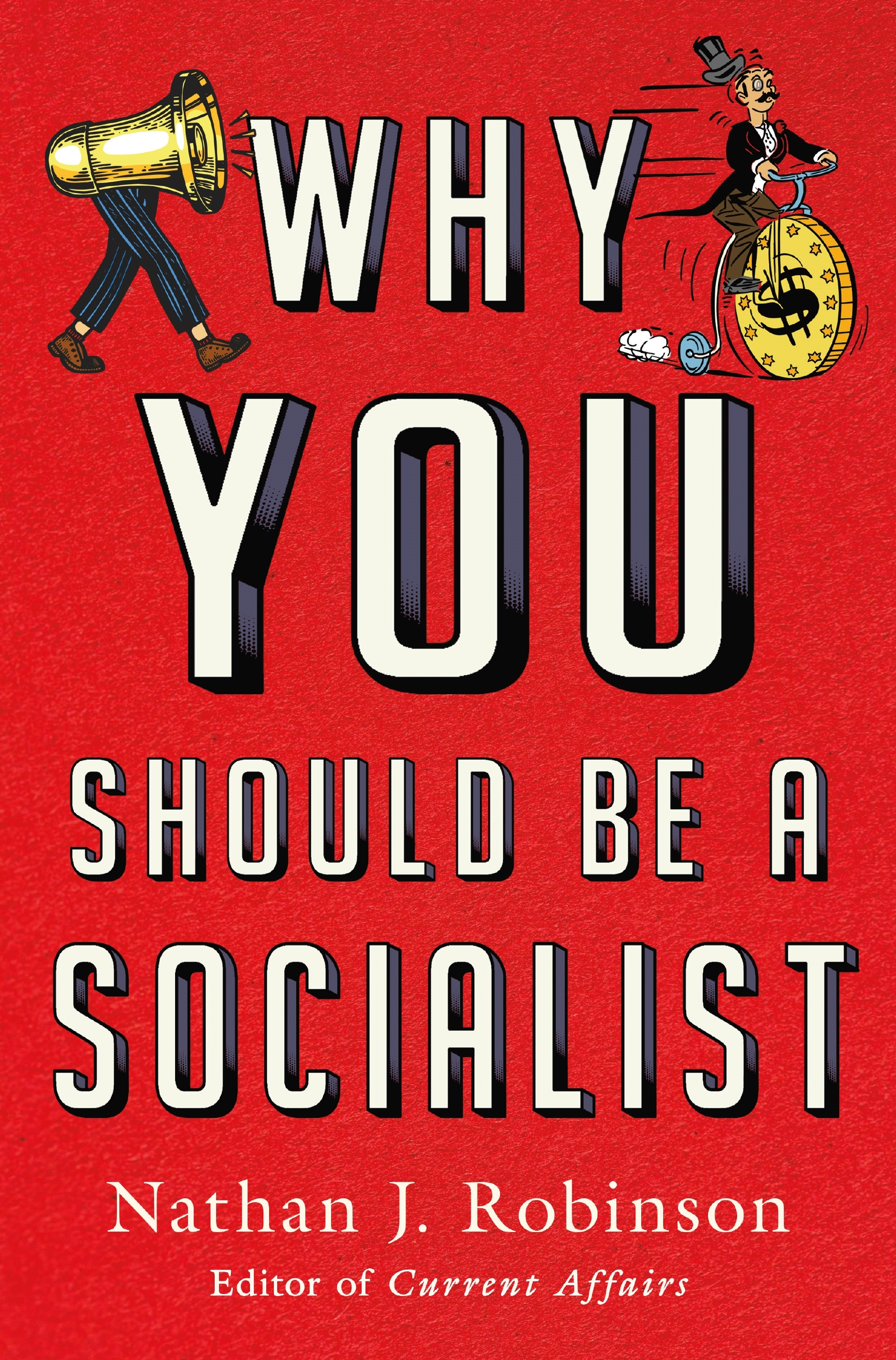 Book Launch: Why You Should Be A Socialist by Nathan J. Robinson in conversation with Timothy Faust