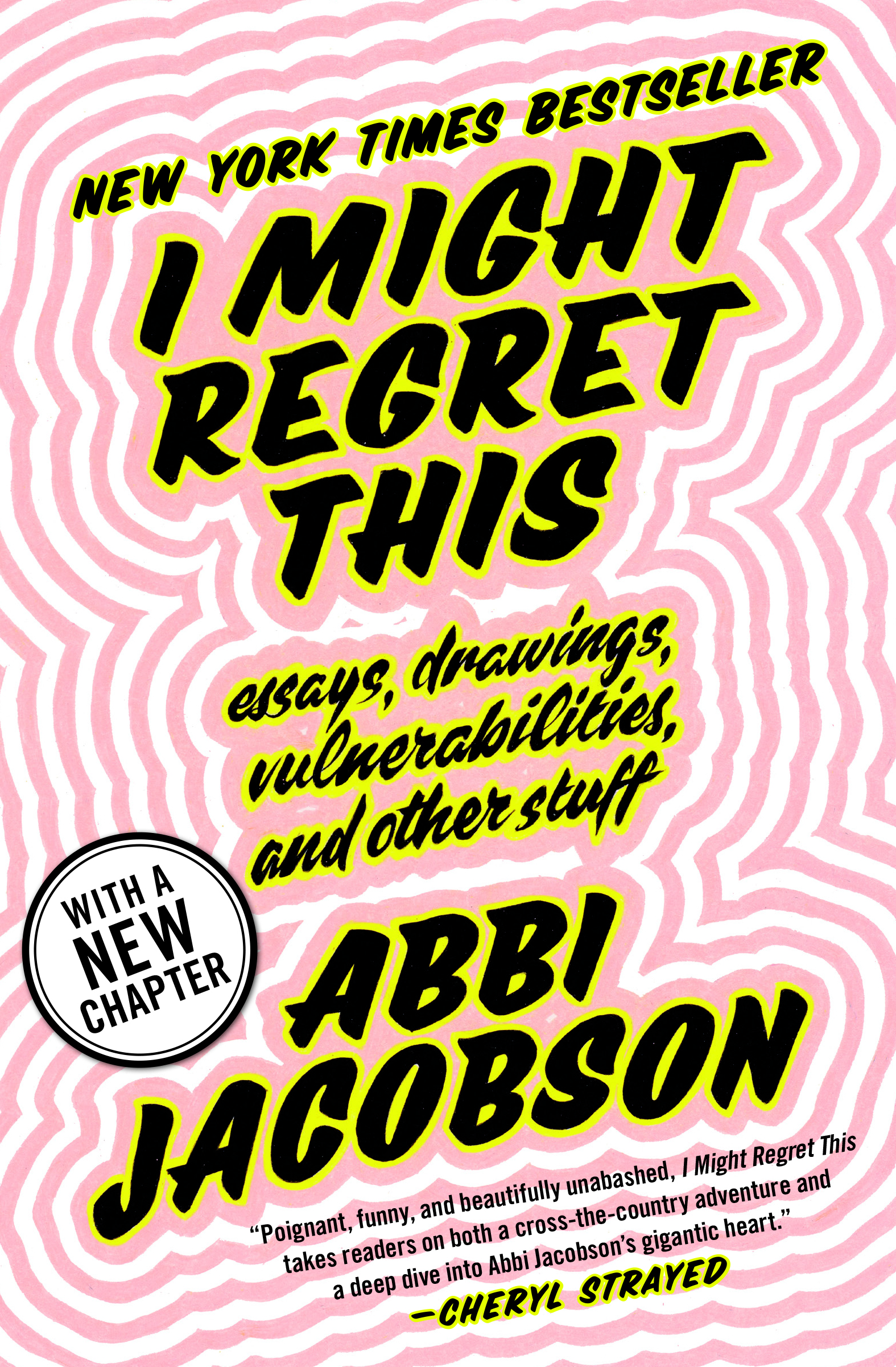Paperback Launch: I Might Regret This by Abbi Jacobson in conversation with Ariel Levy