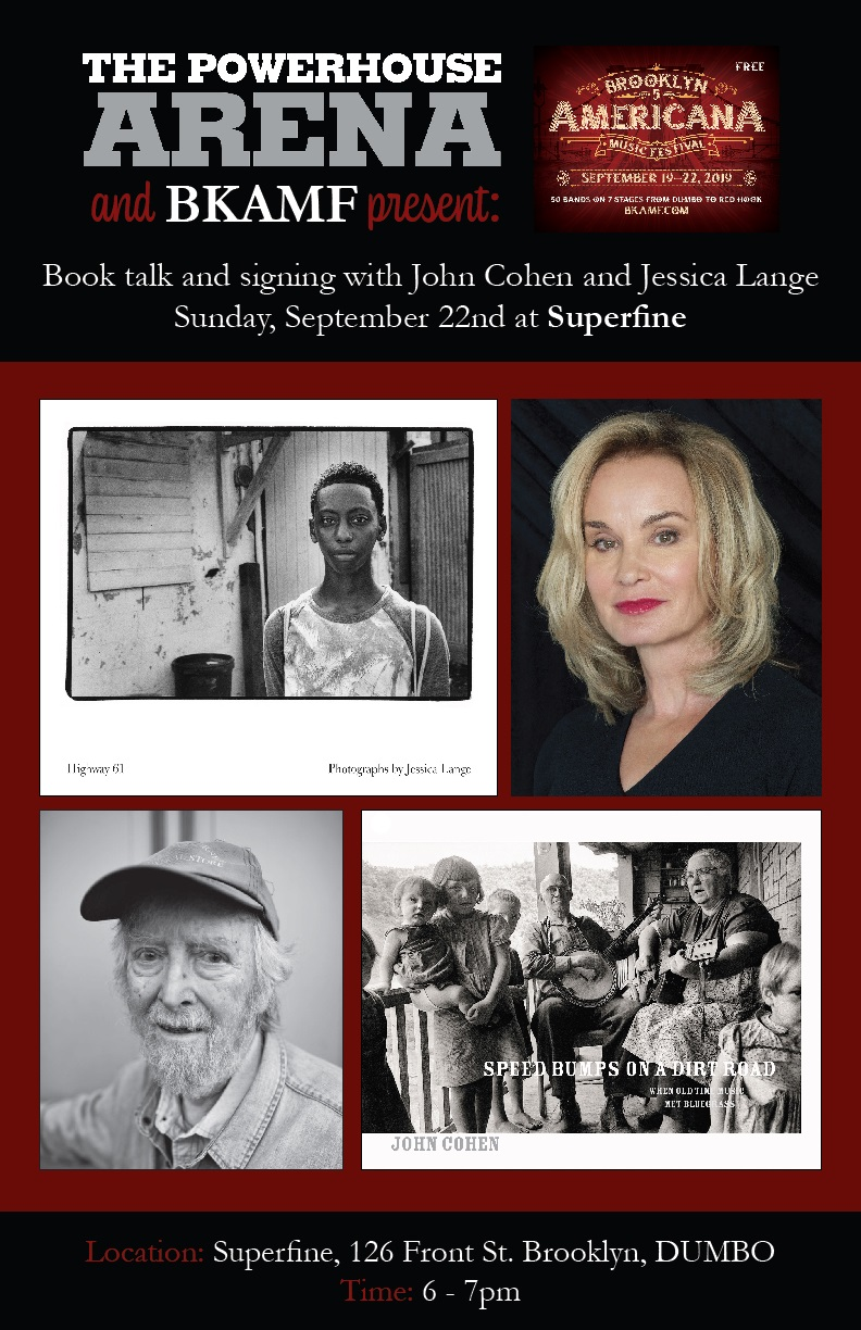 Book Talk and Signing with Jessica Lange & Book Launch for John Cohen at SUPERFINE
