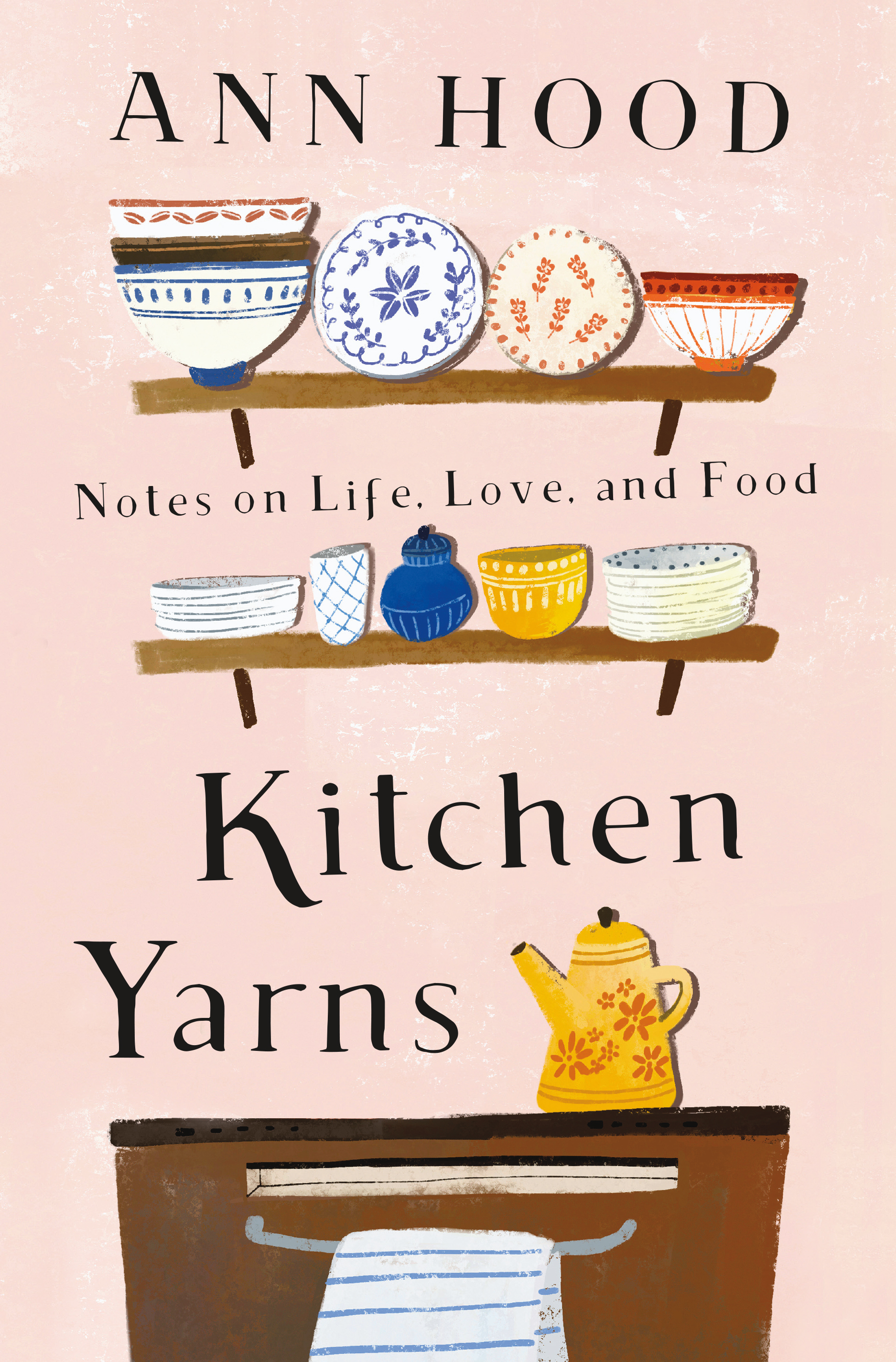 Book Launch: Kitchen Yarns by Ann Hood in conversation with Michael Ruhlman