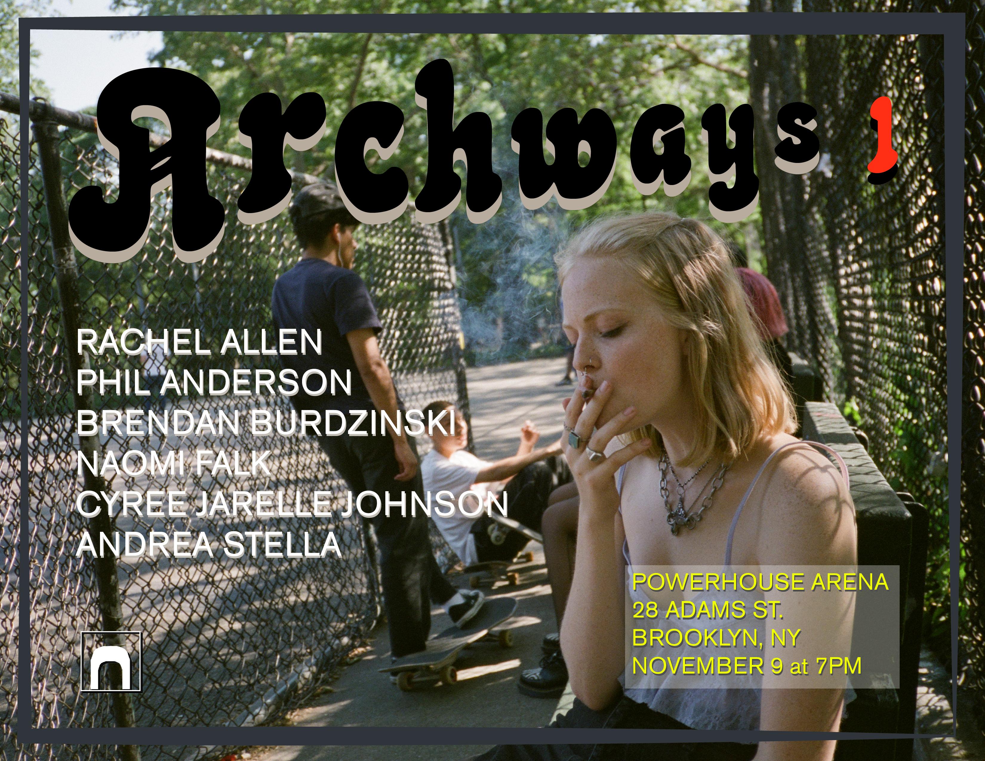 Archways 1 featuring Rachel Allen, Phil Anderson, Brendan Burdzinski, Naomi Falk, Cyree Jarelle Johnson and Andrea Stella