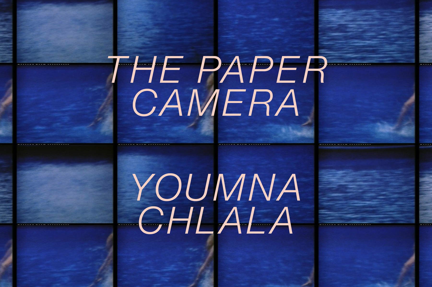 Book Launch: The Paper Camera by Youmna Chlala with readings by Celina Su, Marwa Halal, Mendi Obadike, Mirene Arsanios and Aracelis Girmay