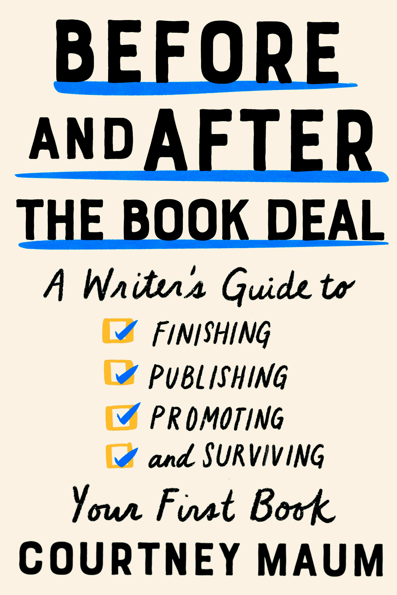 Book Launch: Before and After the Book Deal by Courtney Maum with Catapult, One Story, Fletcher & Co, and co-panelists: Monica Odom, Jenn Baker and more!