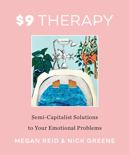 Book Launch: $9 Therapy by Megan Reid and Nick Greene