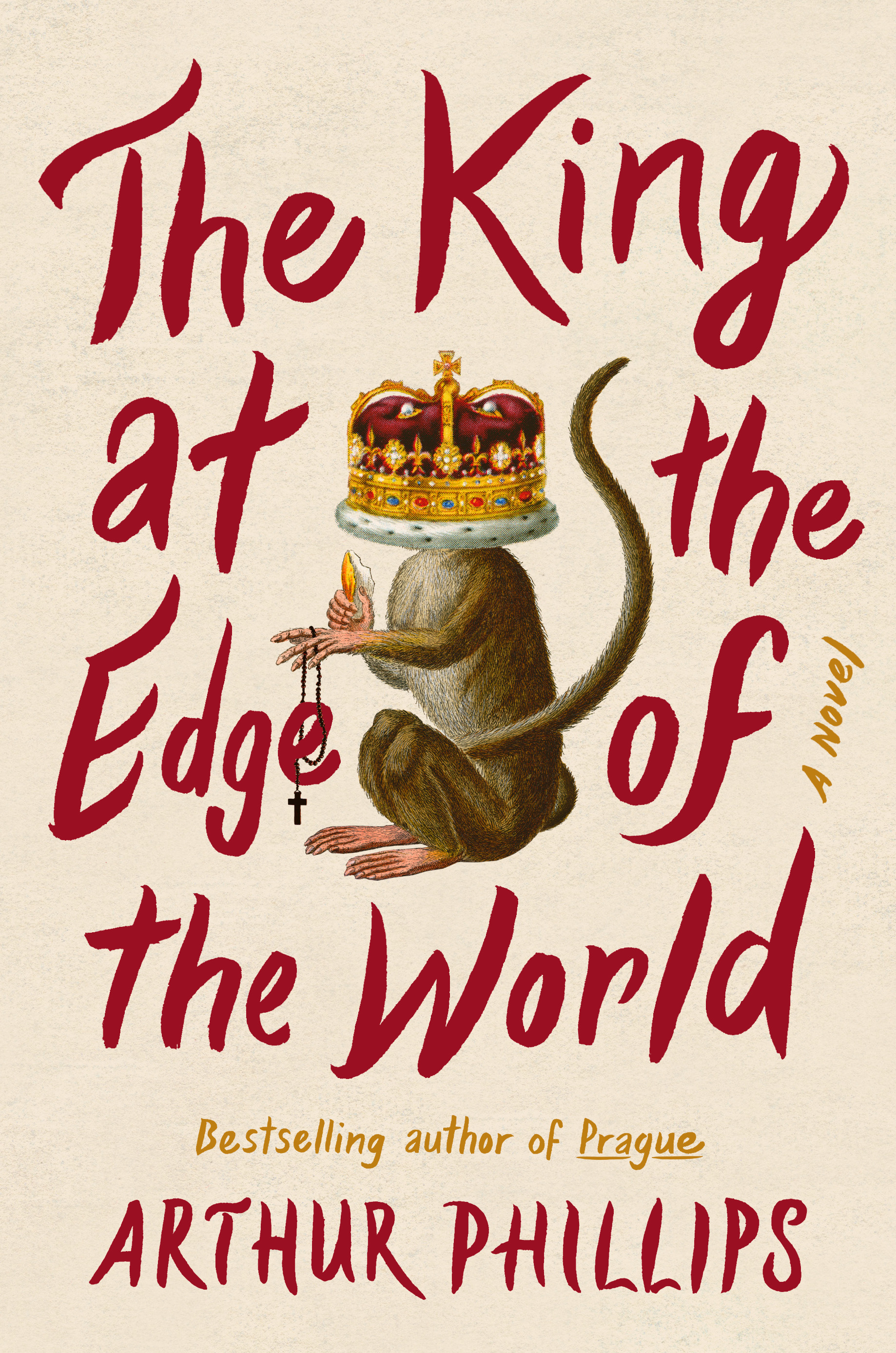 Book Launch: The King at the Edge of the World by Arthur Phillips