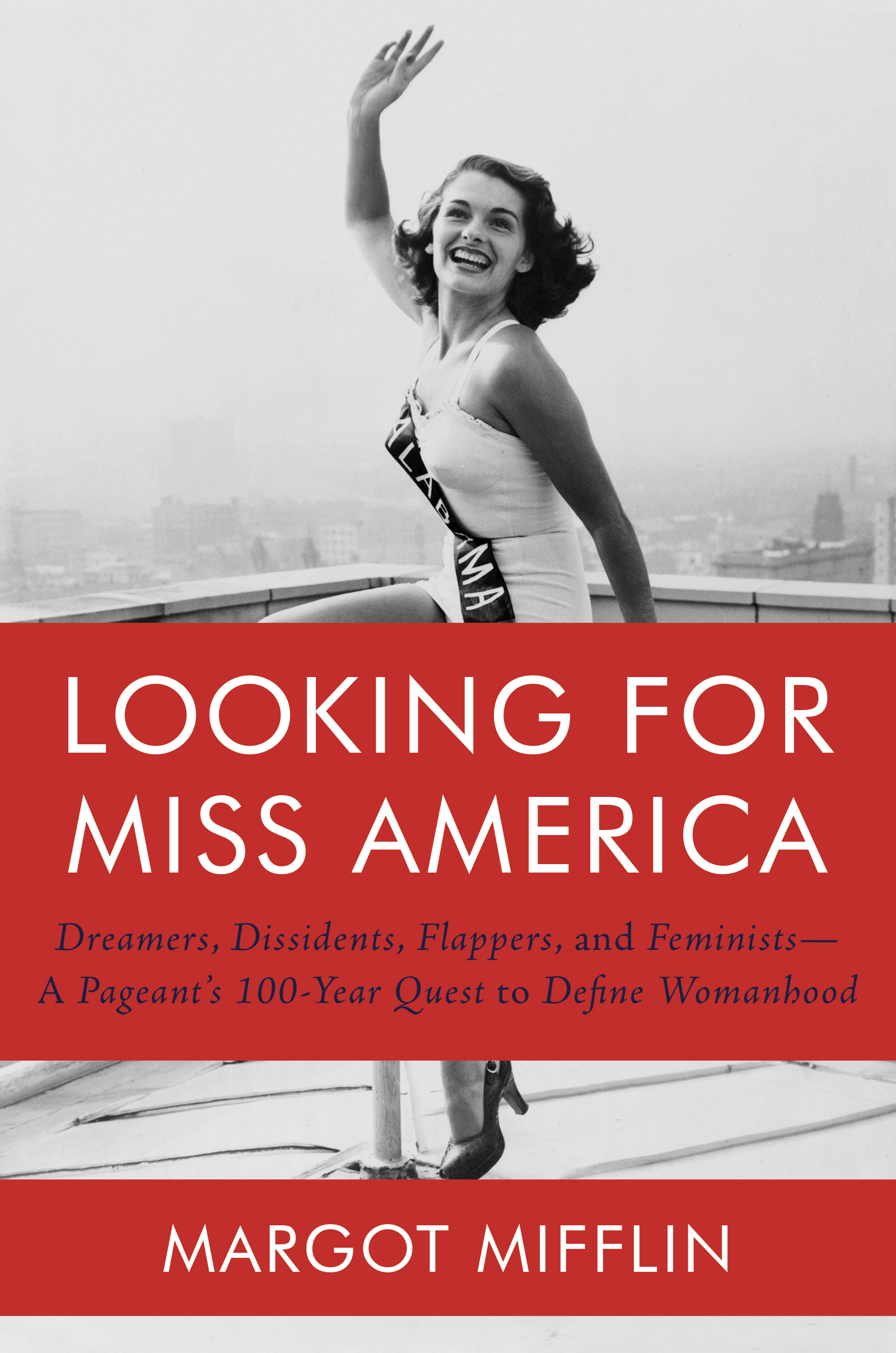 Virtual Book Launch: Looking for Miss America by Margot Mifflin in conversation with Jessica Bennett