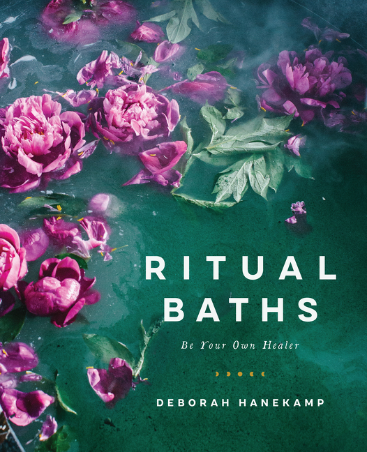 Book Launch: Ritual Baths by Deborah Hanekamp AKA Mama Medicine