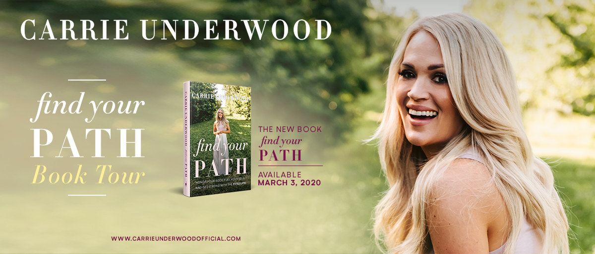 Book Launch: Find Your Path by Carrie Underwood