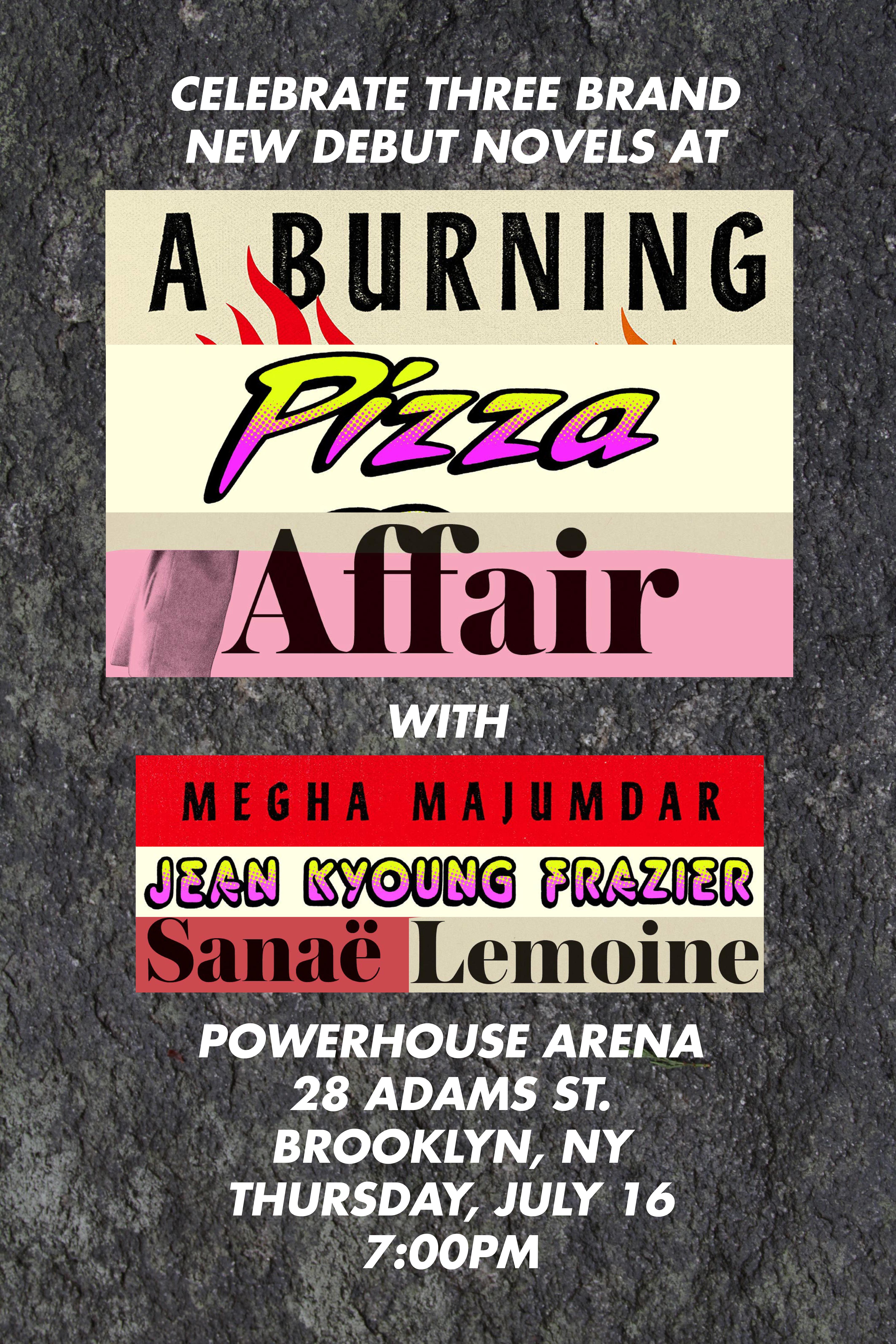 A Virtual Burning Pizza Affair with Jean Kyoung Frazier, Sanaë Lemoine and Megha Majumdar