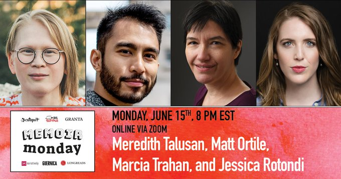 Virtual Memoir Monday: Featuring Meredith Talusan, Matt Ortile, Marcia Trahan and Jessica Rotondi