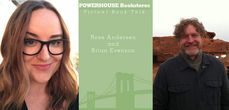 Virtual Event: Rose Andersen in conversation with Brian Evenson