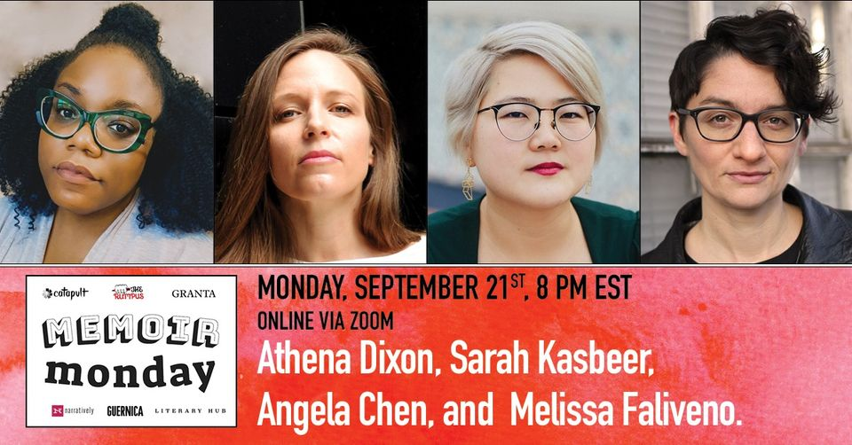 Virtual Memoir Monday: Featuring Athena Dixon, Sarah Kasbeer, Angela Chen and Melissa Faliveno