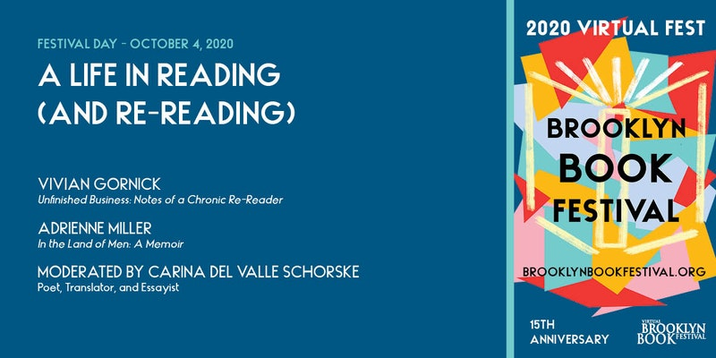 BROOKLYN BOOK FESTIVAL: A Life in Reading (and Re-reading): Vivian Gornick in conversation with Adrienne Miller
