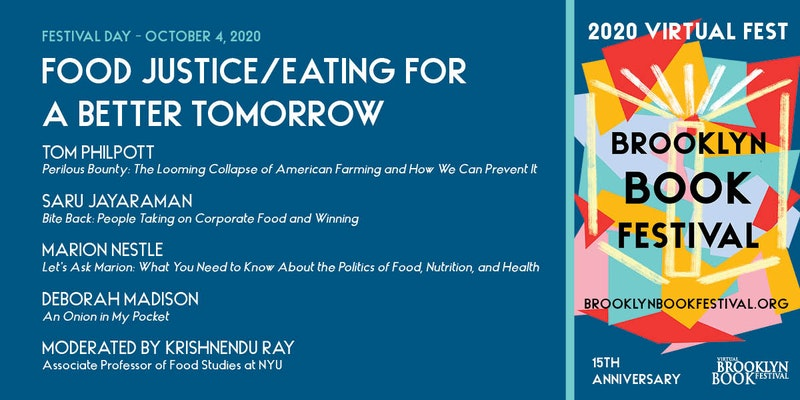 BROOKLYN BOOK FESTIVAL: Food Justice/Eating For a Better Tomorrow