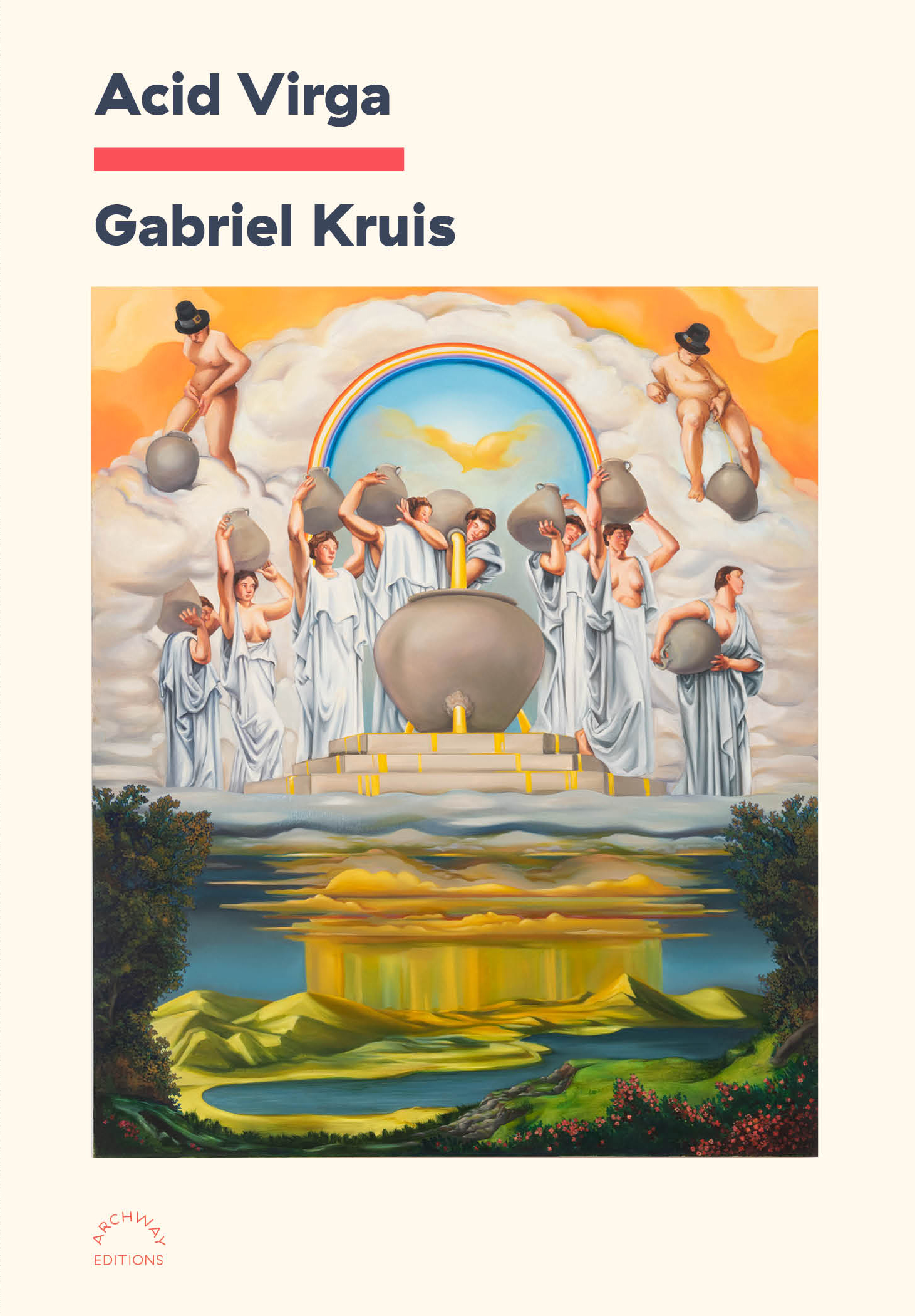 ARCHWAY EDITIONS presents the virtual book launch for ACID VIRGA by Gabriel Kruis live at the Park Church Co-op with Dorothea Lasky, Adjua Gargi Nzinga Greaves, Benjamin Krusling, MacGregor Card, and Tidal Channel