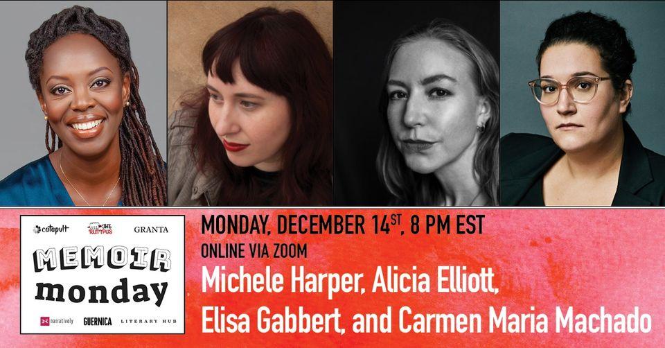 Memoir Monday: Michele Harper, Alicia Elliott, Elisa Gabbert, Carmen Maria Machado