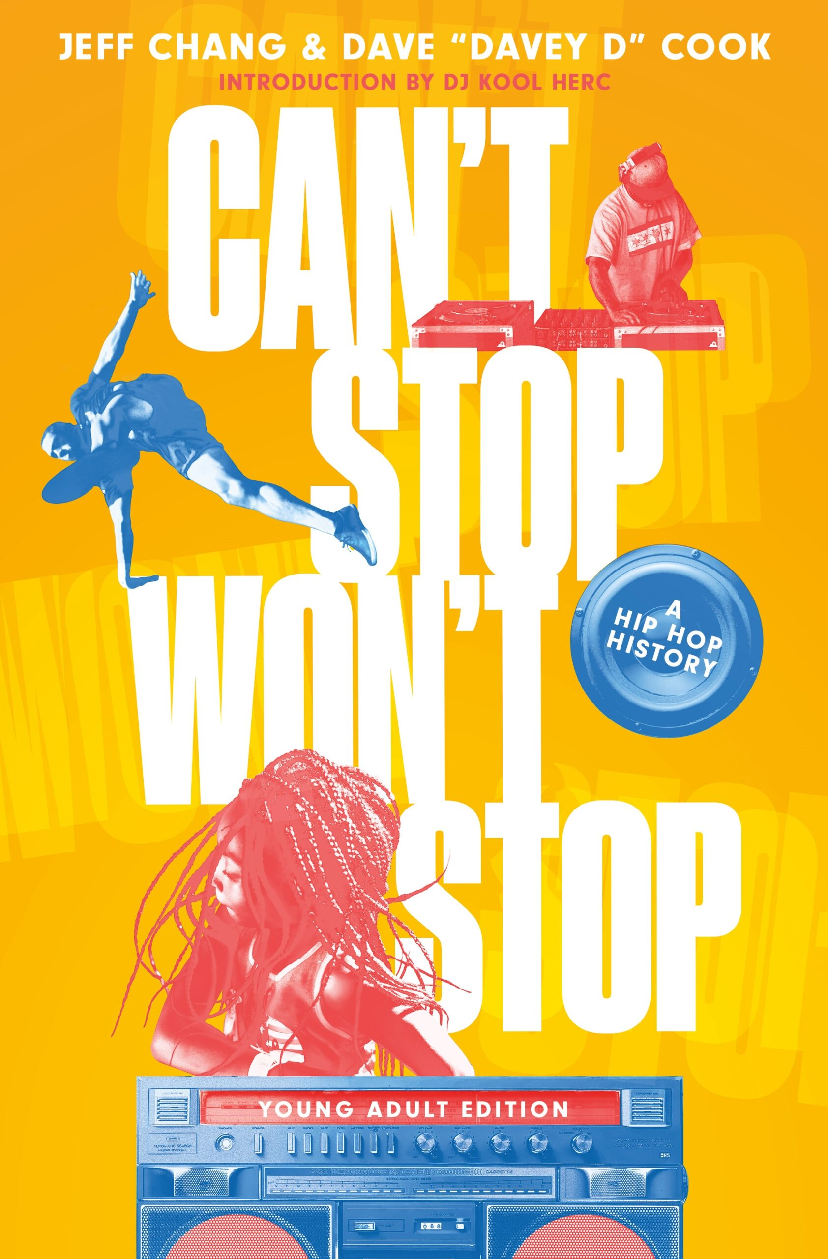Virtual Book Launch: CAN'T STOP WON'T STOP: A Hip-Hop History (YA Edition)