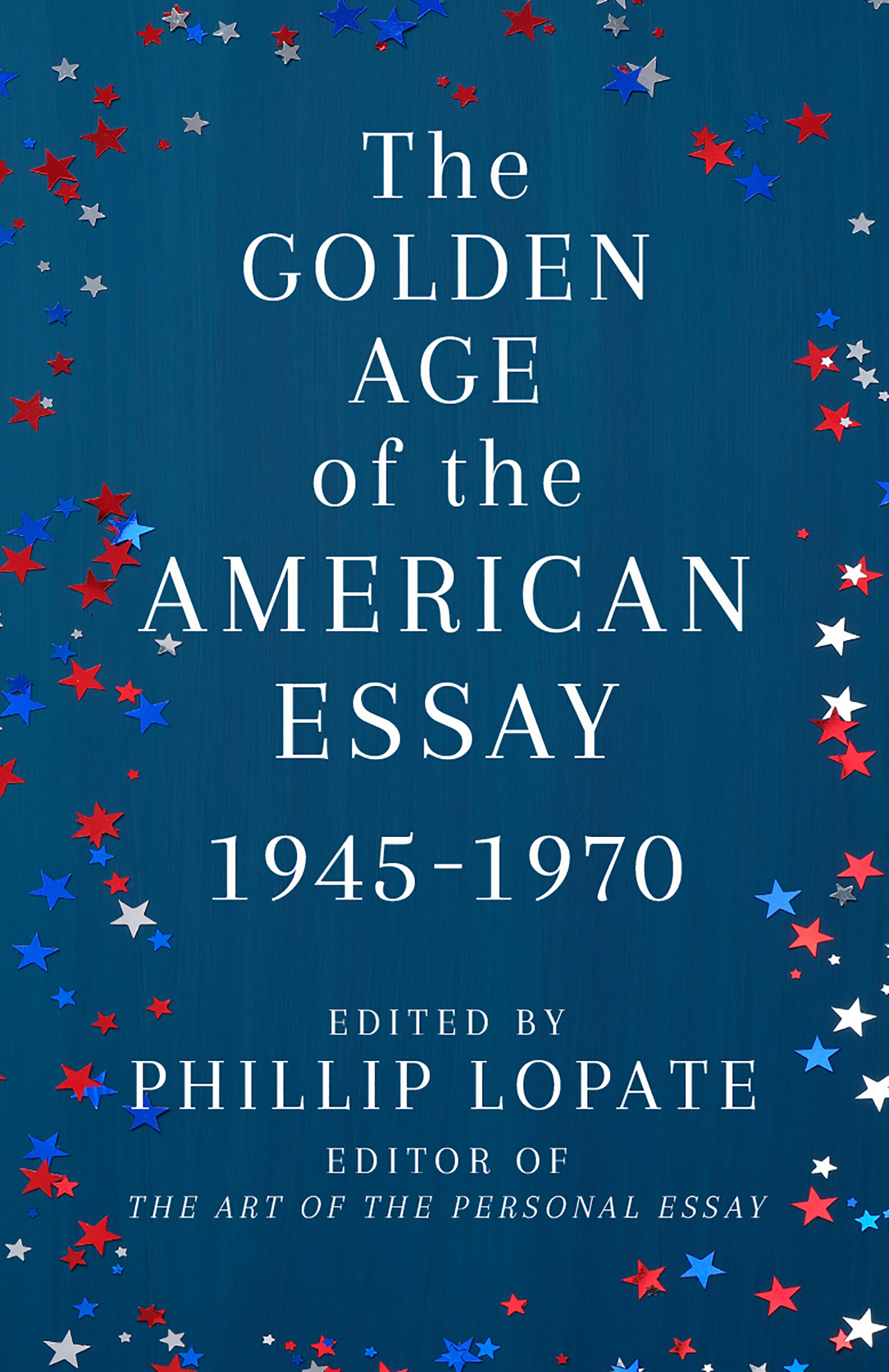 Virtual Book Launch: The Golden Age of the American Essay by Phillip Lopate