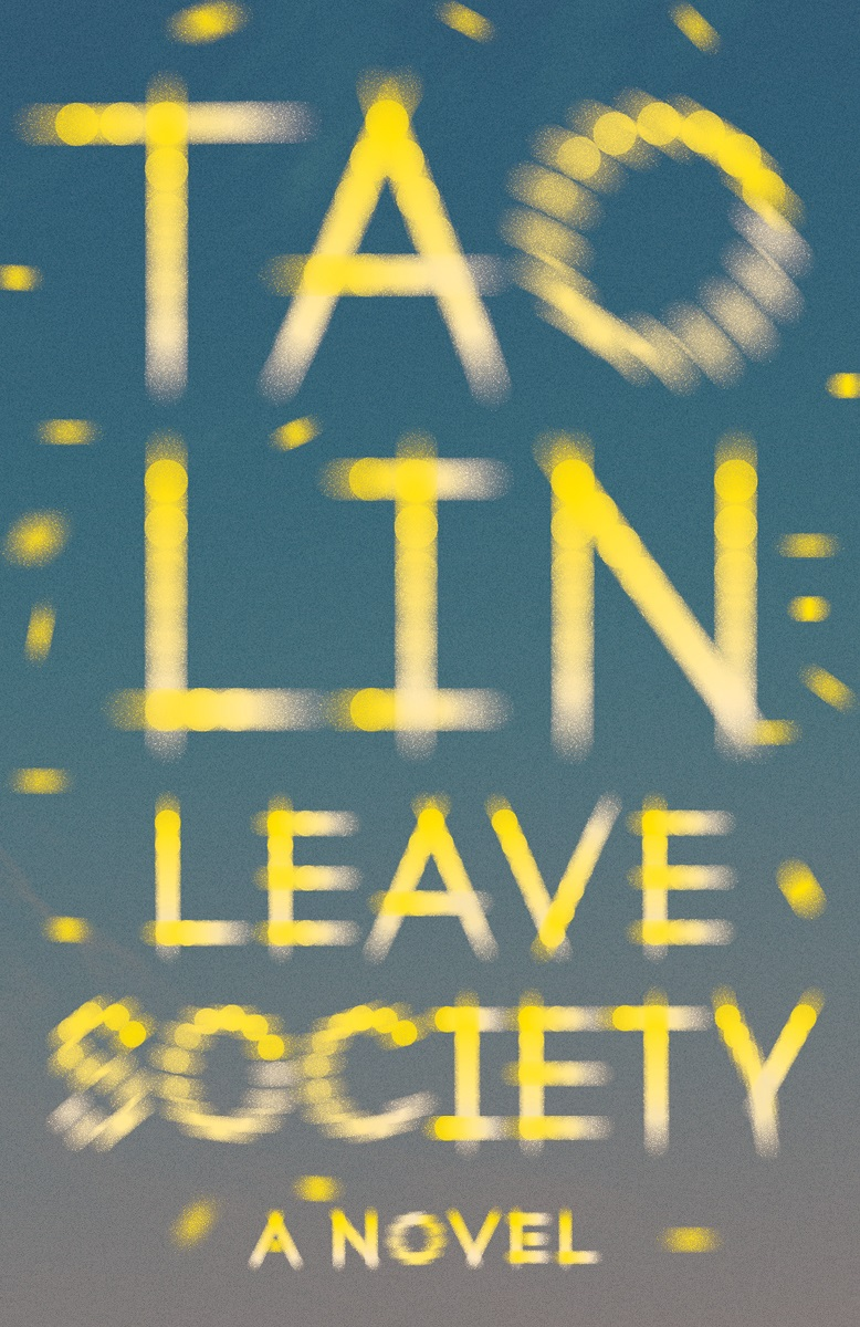 Virtual Book Launch: Leave Society by Tao Lin in conversation with Sheila Heti