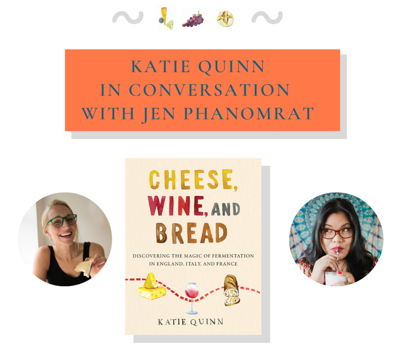 Virtual Book Launch: Cheese, Wine and Bread by Katie Quinn