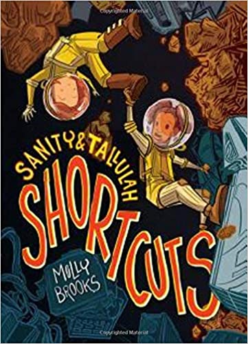 Virtual Book Launch: Shortcuts (Sanity & Tallulah) #3 with Molly Brooks