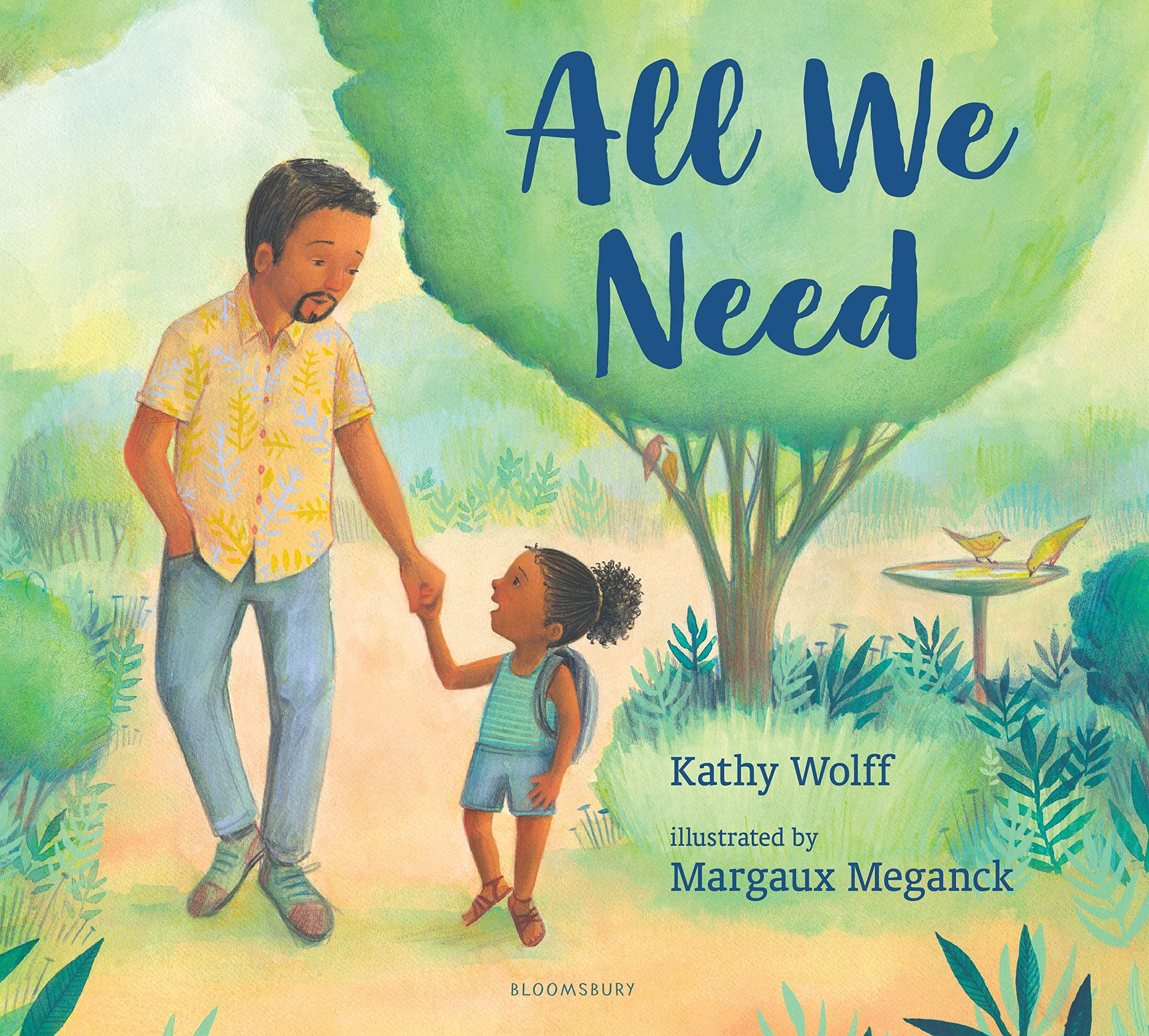 Virtual Saturday Story Time: All We Need by Kathy Wolff