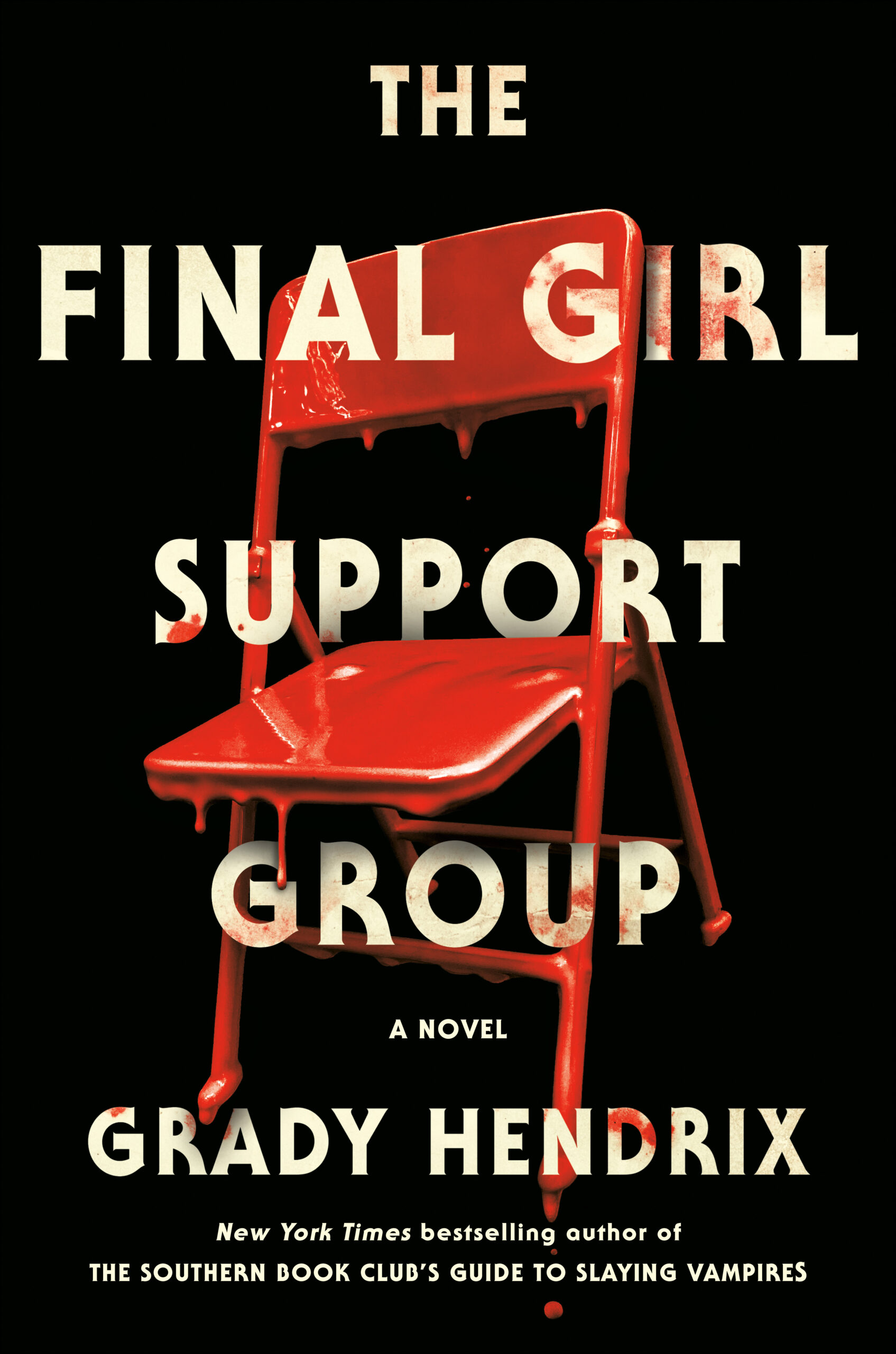 Book Launch: The Final Girl Support Group by Grady Hendrix