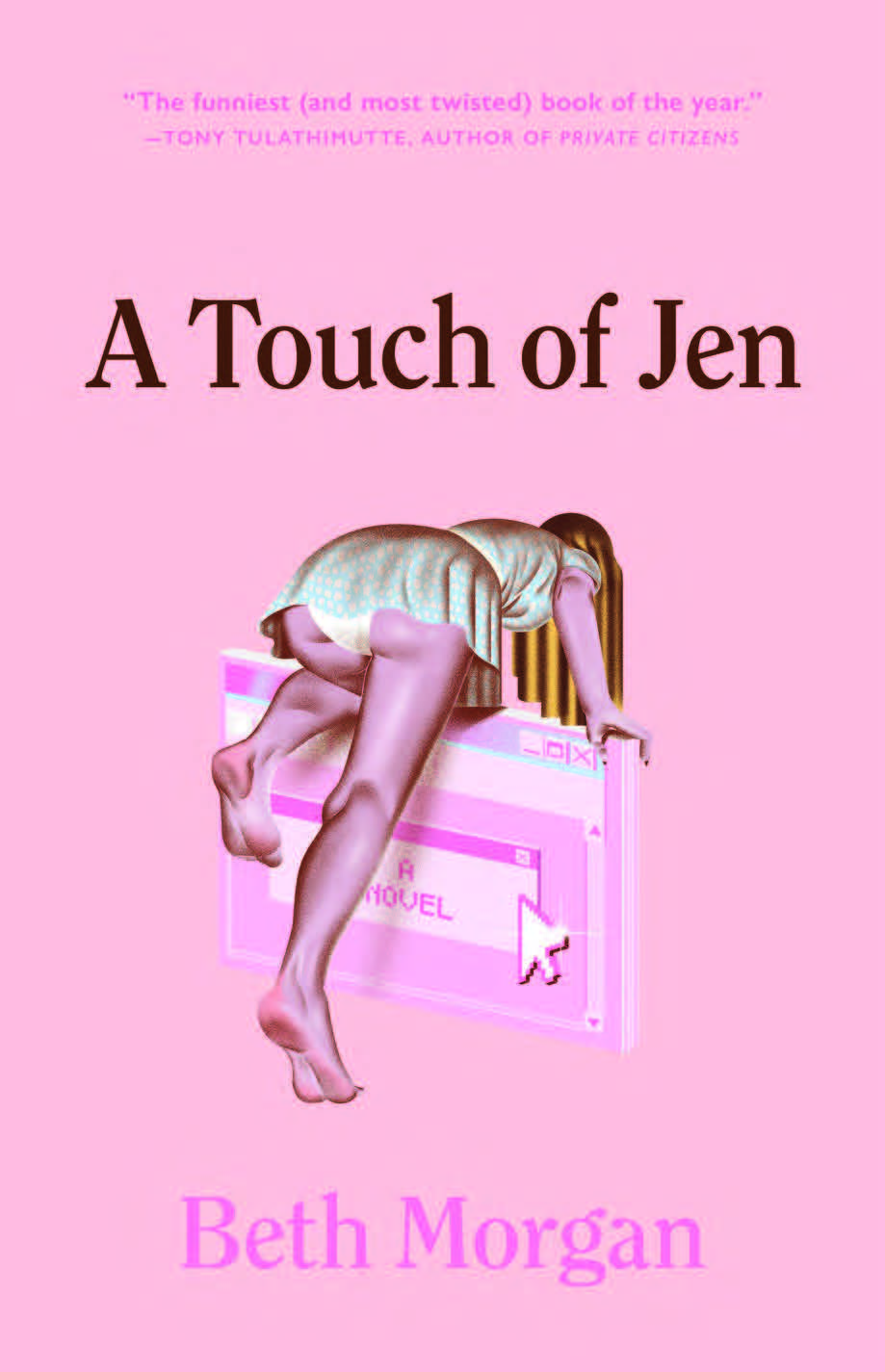 Virtual Book Launch: A Touch of Jen by Beth Morgan in conversation with Kristen Arnett
