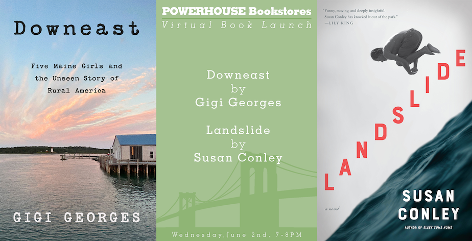 Joint Book Launch: Downeast by Gigi Georges and Landslide by Susan Conley