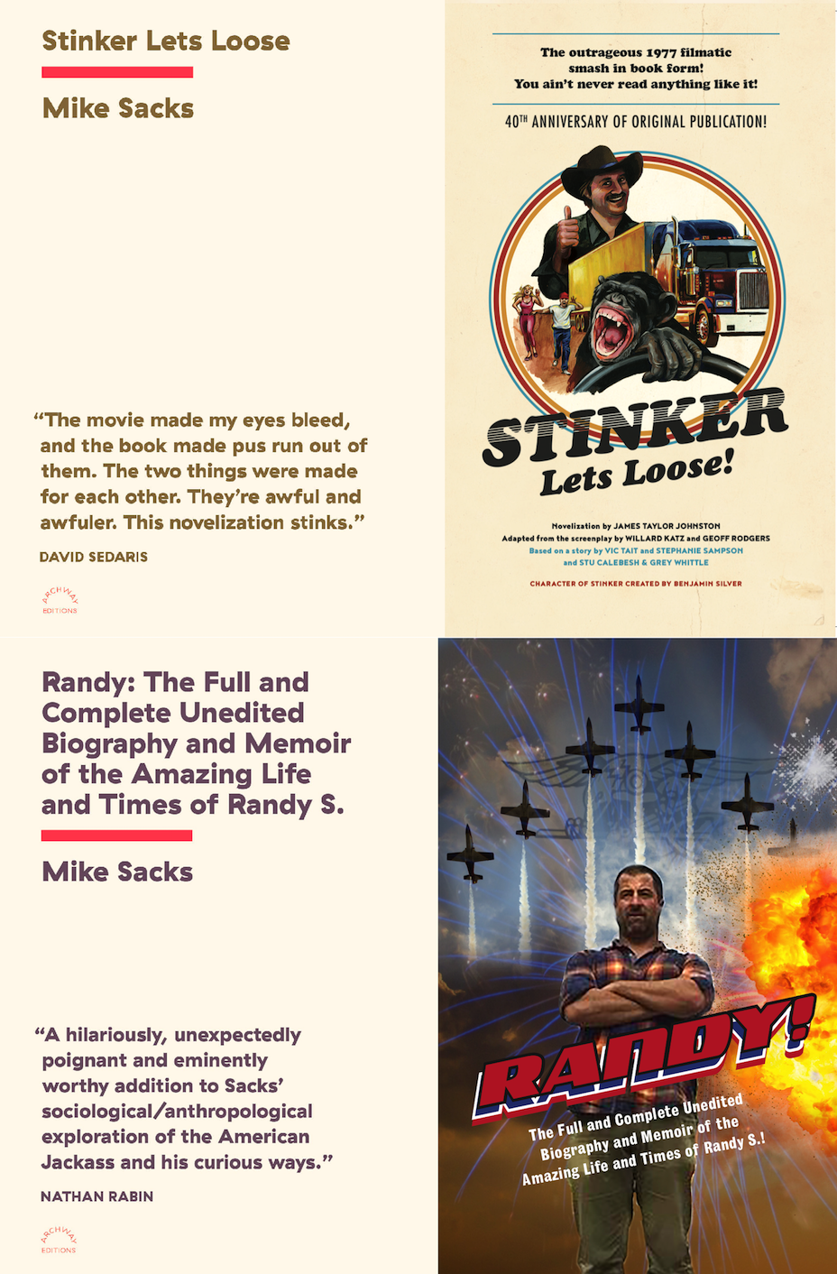 ARCHWAY EDITIONS PRESENTS the book launch for Stinker Lets Loose and Randy! by Mike Sacks in conversation with Jason Zinoman