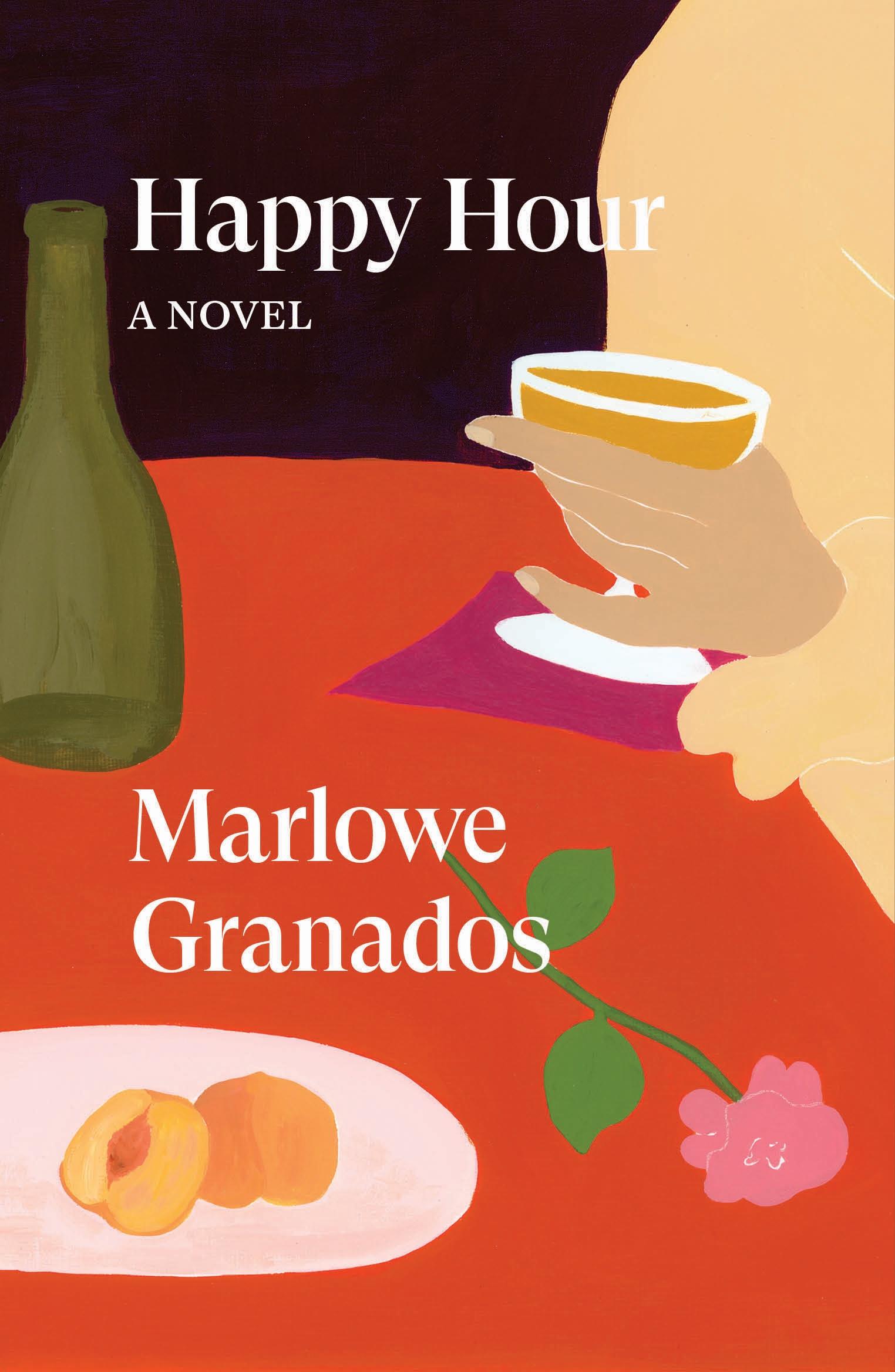 Book Launch: Happy Hour by Marlowe Granados in conversation with Rachel Tashjian