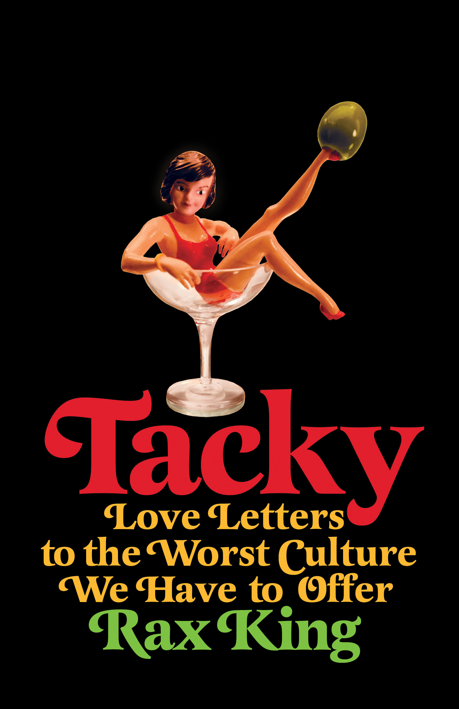 Book Launch: Tacky by Rax King