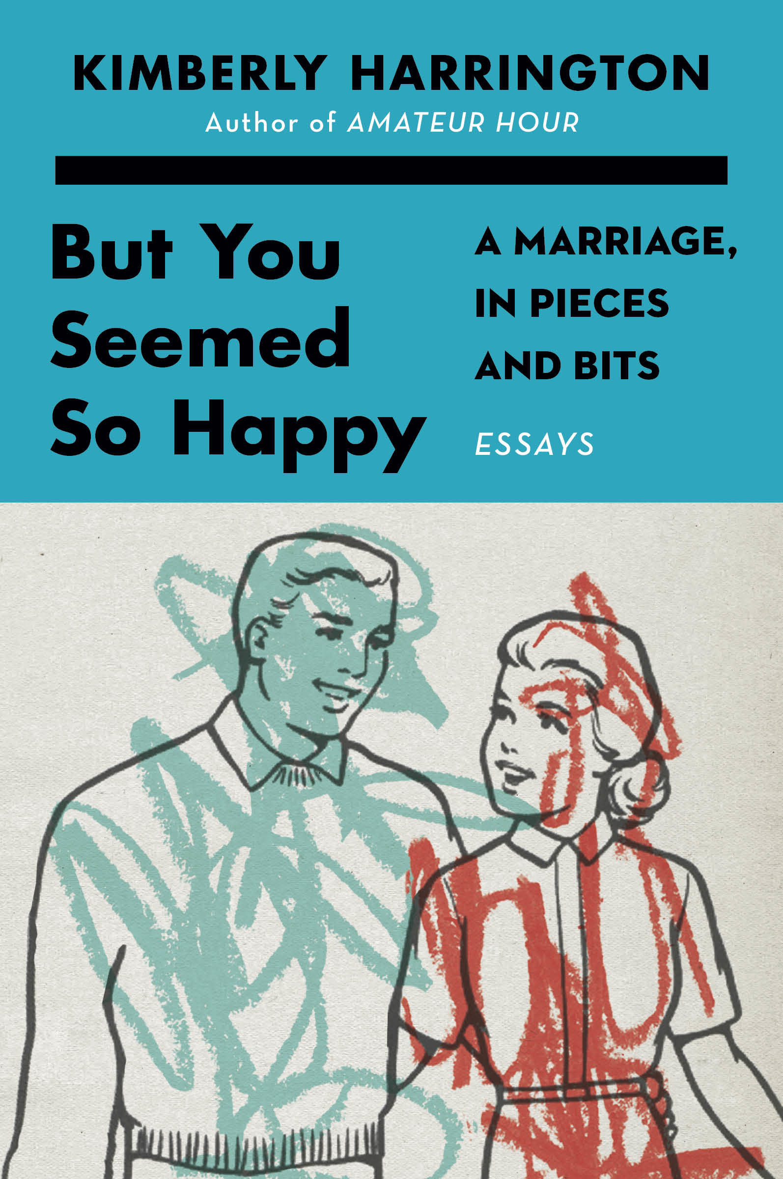 Book Launch: But You Seemed So Happy by Kimberly Harrington in conversation with Emily Flake