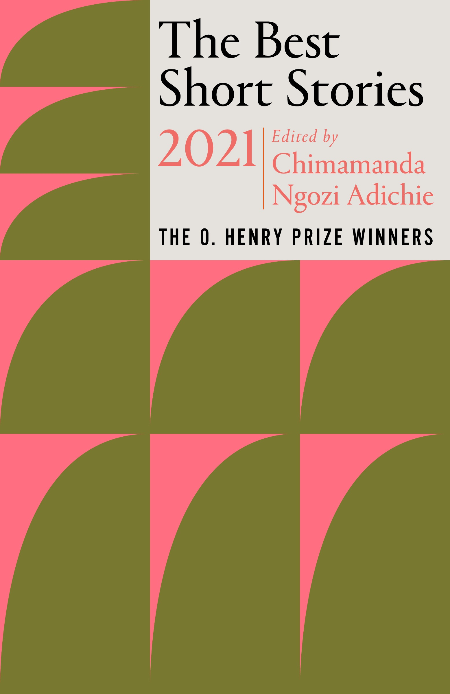 Virtual Book Launch: The Best Short Stories 2021 with guest editor Chimamanda Ngozi Adichie and editor Jenny Minton Quigley