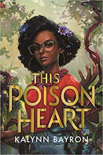 YA Book Club: This Poison Heart by Kalynn Bayron