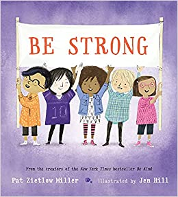 Virtual Story Time: Be Strong with Illustrator Jen Hill