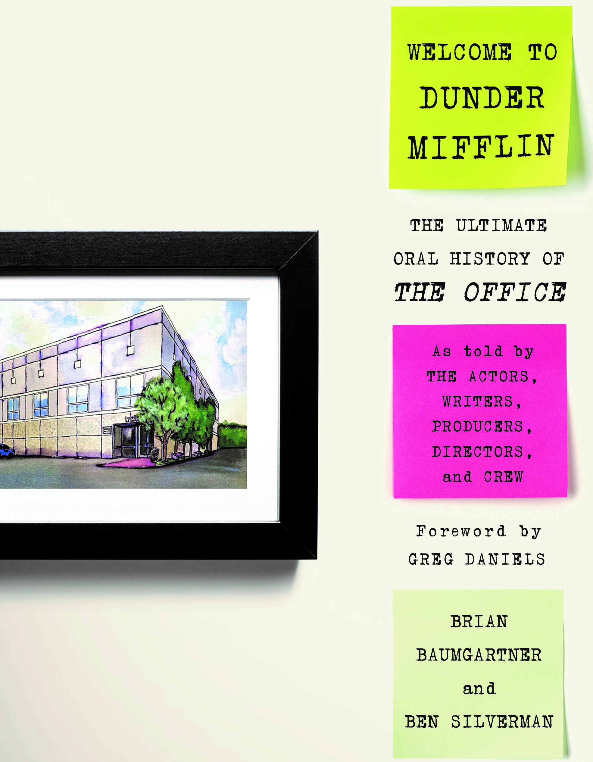 Official U.S. Book Launch: Welcome to Dunder Mifflin: The Ultimate Oral History of The Office by Brian Baumgartner and Ben Silverman